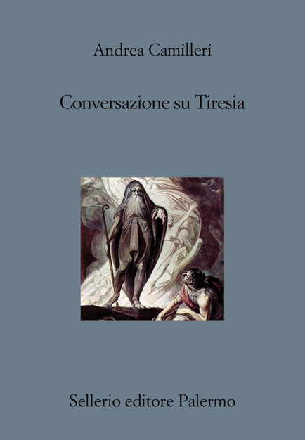 Conversazioni Su Tiresia di Andrea Camilleri