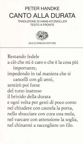 Peter Handke, Canto alla durata