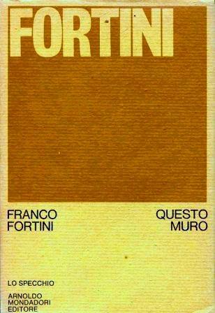Franco Fortini, Ancora la posizione