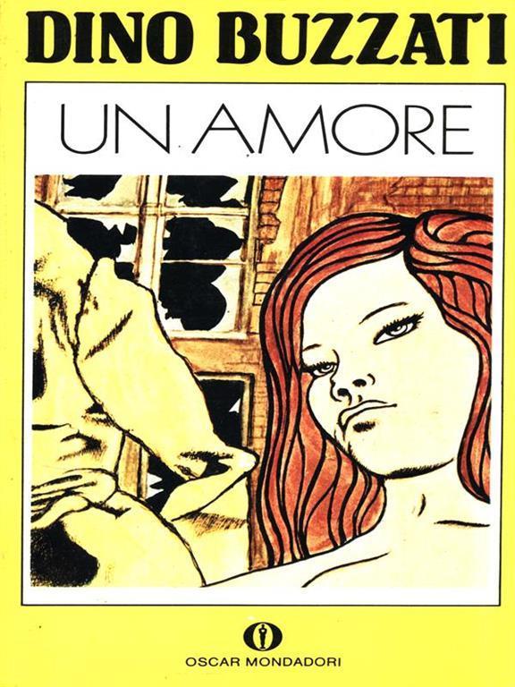 """Un disordine così prezioso, ovvero """"Un amore"""" di Dino Buzzati"""