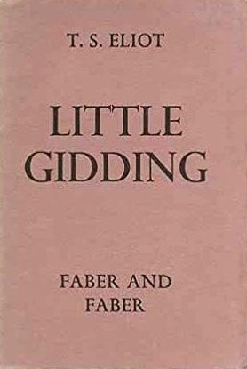 T. S. Eliot, Little Gidding, IV