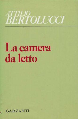 Nicola Gardini, Il tempo e lo sguardo. Su 'La camera da letto' di Attilio Bertolucci