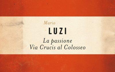 La passione secondo Luzi